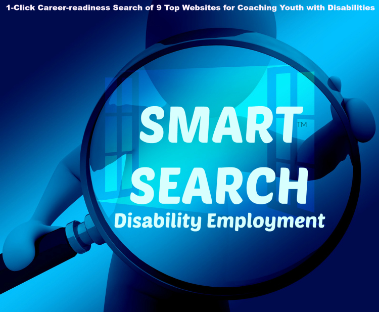 Smart Search Logo: 1-Click Career-Readiness Search of 9 Top Websites for Coaching Youth with Disabilities.